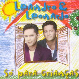 Album Só para Crianças from Leandro and Leonardo