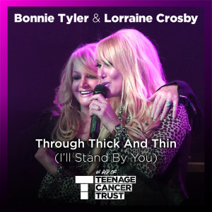 Bonnie Tyler的專輯Through Thick and Thin (I'll Stand by You)
