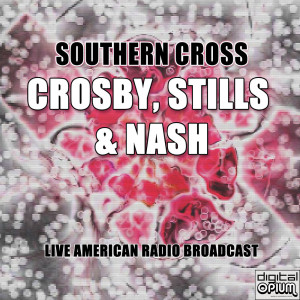 Album Southern Cross from Crosby, Stills & Nash