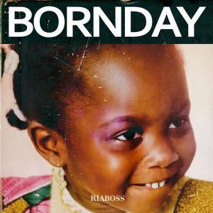 Album Bornday from Ria Boss