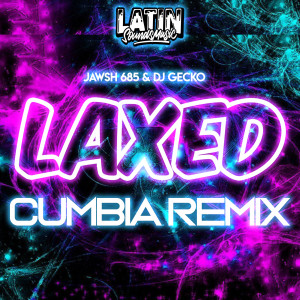 Album Laxed Cumbia Remix from Jawsh 685