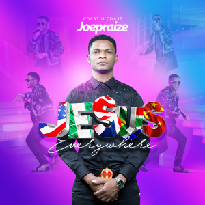 Listen to Jesus Everywhere song with lyrics from Joepraize