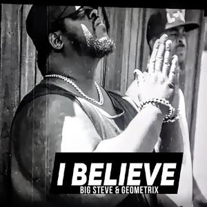 Album I Believe from Big Steve