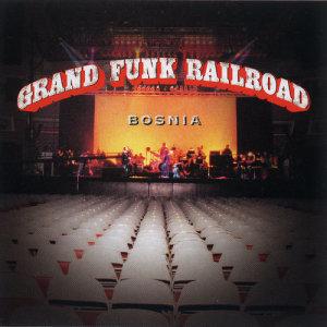 Album Bosnia from Grand Funk Railroad
