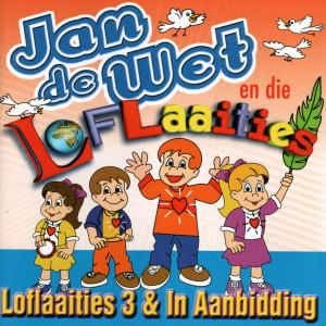 Album Loflaaities 3 & In Aanbidding from Jan de Wet en die Loflaaities