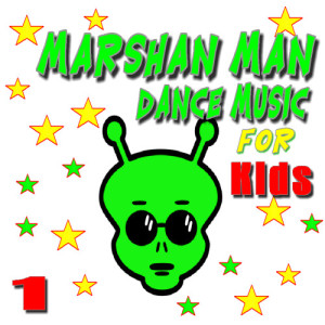 Marshan Man Dance Music for Kids, Vol. 1