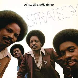 Album Strategy from Archie Bell & The Drells