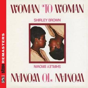 Album Woman to Woman [Stax Remasters] from Shirley Brown