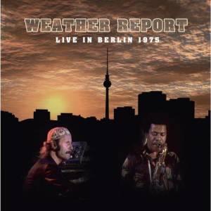 Album Live in Berlin 1975 from WeatherReport