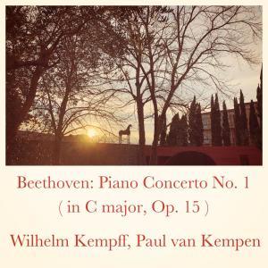 Paul van Kempen的專輯Beethoven: Piano Concerto No. 1