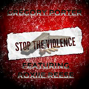 Album Stop the Violence from Gregory Porter