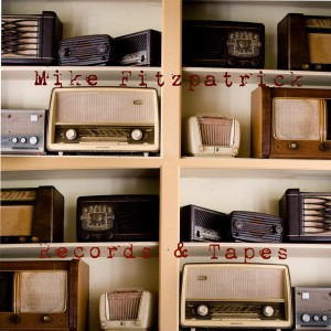 Album Records and Tapes from Mike Fitzpatrick