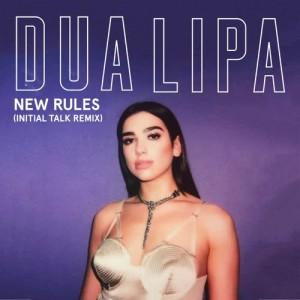 Dua Lipa的專輯New Rules (Initial Talk Remix)