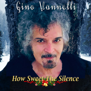 Album How Sweet The Silence from Gino Vannelli