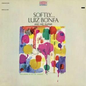 Luiz Bonfá的專輯Softly...