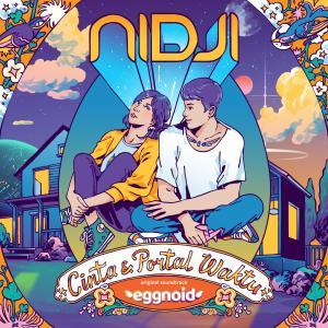 Cinta & Portal Waktu (Original Soundtrack Eggnoid) dari Nidji