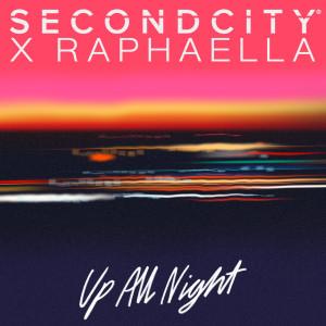 SecondCity的專輯Up All Night