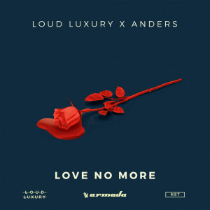 Listen to Love No More song with lyrics from Loud Luxury