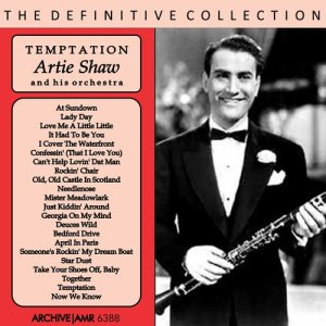 Artie Shaw and his Orchestra的專輯Temptation