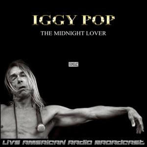 Iggy Pop的專輯The Midnight Lover (Live)