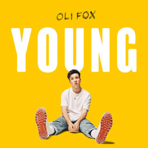 Listen to Young song with lyrics from Oli Fox