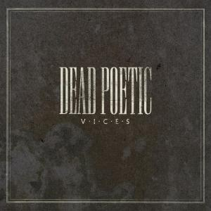 Vices 2006 Dead Poetic