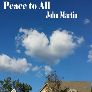 Album Peace to All from John Martin