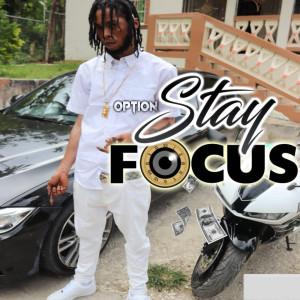 Option的專輯Stay Focus