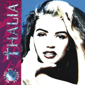 Album Mundo De Cristal from Thalia