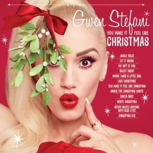 Gwen Stefani的專輯You Make It Feel Like Christmas