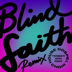 Album Blind Faith from House Gospel Choir
