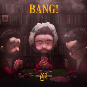 Album Bang! (Remixes) from AJR