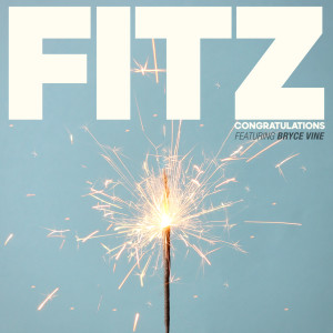 Fitz and The Tantrums的專輯Congratulations (feat. Bryce Vine)