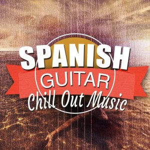 Album Spanish Guitar Chill out Music from Ultimate Guitar Chill Out
