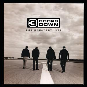The Greatest Hits dari 3 Doors Down