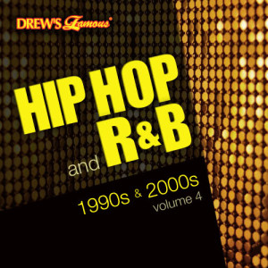 The Hit Crew的專輯Hip Hop and R&B of the 1990s and 2000s, Vol. 4 (Explicit)