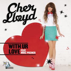 收聽Cher Lloyd的With Ur Love Teka & SoulForce Reggae Remix歌詞歌曲
