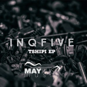 Album Tshipi EP from InQfive