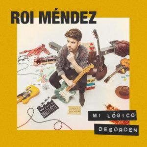 Album Mi Lógico Desorden from Roi Méndez