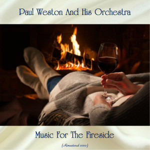 Music For The Fireside (Remastered 2020)