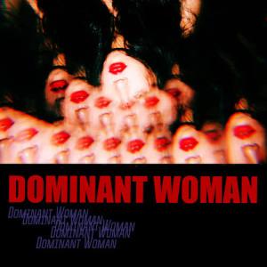 Wa$$up的專輯Dominant Woman