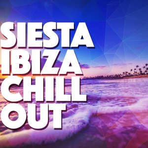 Album Siesta: Ibiza Chill Out from Chill