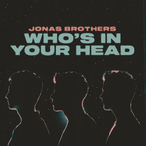 Jonas Brothers的專輯Who's In Your Head