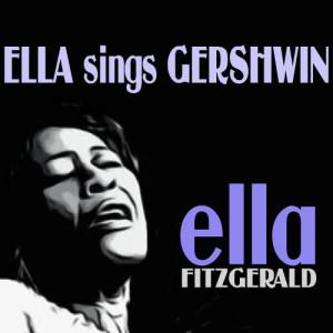 Ella Fitzgerald的專輯Ella Sings Gershwin