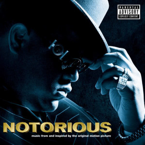 Album NOTORIOUS Music From and Inspired by the Original Motion Picture (Explicit) from Various Artists
