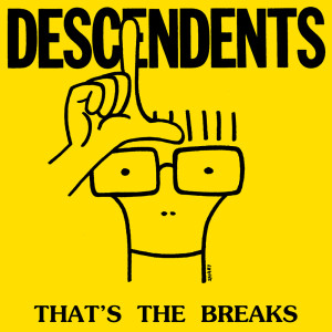 Album That's The Breaks from Descendents