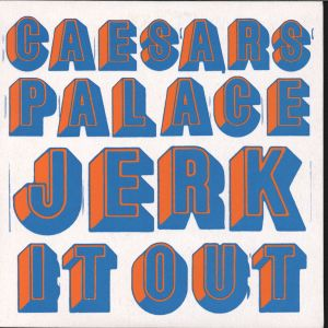 Album Jerk It Out from Caesars