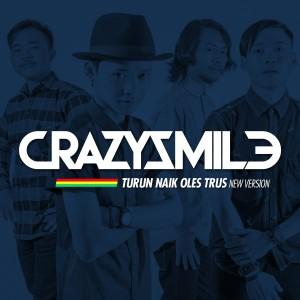 Turun Naik Oles Trus dari Crazy Smile