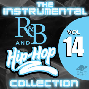 The Hit Co.的專輯The Instrumental R&B and Hip-Hop Collection, Vol. 14