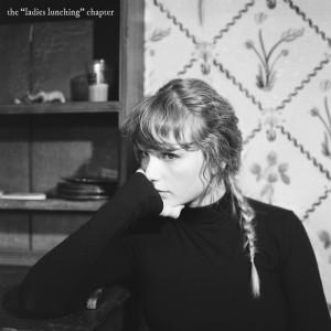 """อัลบัม the """"ladies lunching"""" chapter ศิลปิน Taylor Swift"""